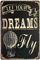 Dreams Fly 金属板ブリキ看板警告サイン注意サイン表示パネル情報サイン金属安全サイン