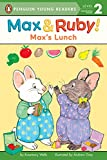 Max's Lunch (Max and Ruby)