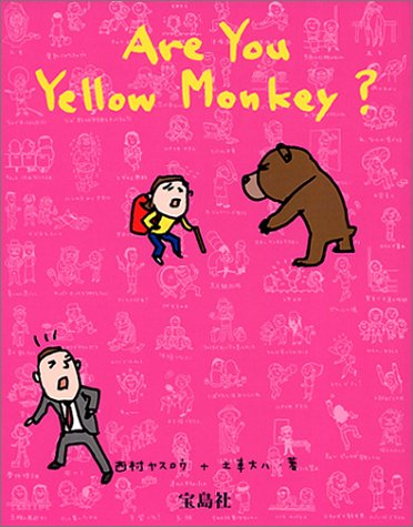 Are you Yellow Monkey?
