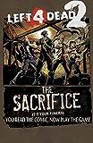 Left 4 Dead: The Sacrifice (English Edition)