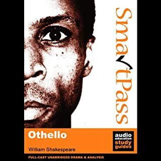 SmartPass Plus Audio Education Study Guide to Othello (Unabridged, Dramatised, Commentary Options) audiobook cover art