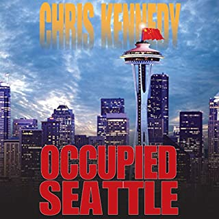 Occupied Seattle     Occupied Seattle, Book 2              By:                                                                                                                                 Chris Kennedy                               Narrated by:                                                                                                                                 Craig Good                      Length: 7 hrs and 56 mins     2 ratings     Overall 4.0