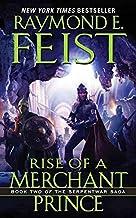Rise of a Merchant Prince: Book Two of the Serpentwar Saga (Serpentwar Saga, 2)