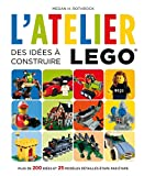 L'Atelier LEGO 1 - Des idées à construire
