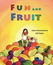 Fun and Fruit