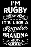 I'm Rugby Grandma It's Like A Grandma But Cooler: This is a Funny Gift For People Who Loves Rugby, This Cute (I'm Rugby Grandma It's Like...) Lined ... Perfect Gifts For Sports Lover Dad, Mom