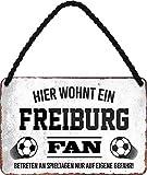 Blechschilder HIER WOHNT EIN Freiburg Fan Hängeschild für