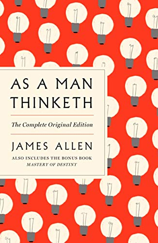 As a Man Thinketh: The Complete Original Edition and Master of Destiny: A GPS Guide to Life (GPS Guides to Life) (English Edition)