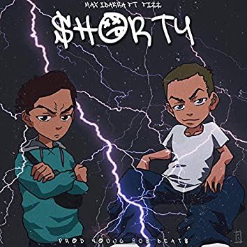 Shorty (feat. Fizz & Young 808 Beats)