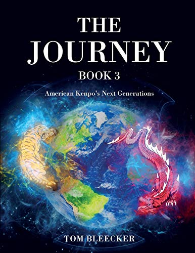 The Journey: Book 3: American Kenpo's Next Generations