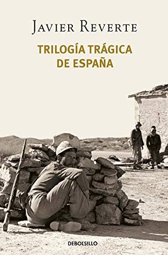 Trilogía trágica de España (Pack con: Banderas en la niebla | El tiempo de los héroes | Venga a nosotros tu reino)