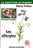 Prévenir et guérir les allergies