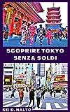scoprire tokyo senza soldi
