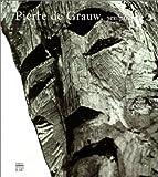 Pierre de Grauw, sculpteur (ALBUM SOMOGY)