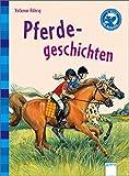 Der Bücherbär: Kurze Geschichten: Pferdegeschichten