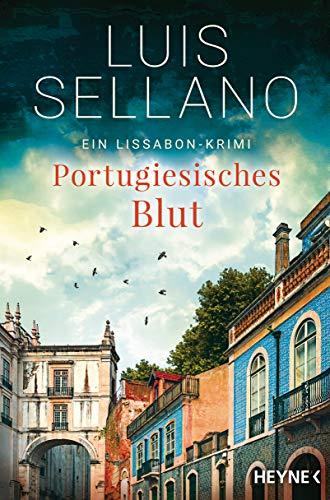 Portugiesisches Blut: Roman - Ein Lissabon-Krimi (Lissabon-Krimis 4)