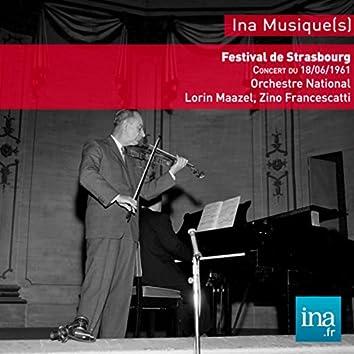 Festival de strasbourg, Mendelssohn - Beethoven - Schubert, Orchestre National de la RTF, Concert du 18/06/61, Lorin Maazel (dir), Zino Francescatti (violon)