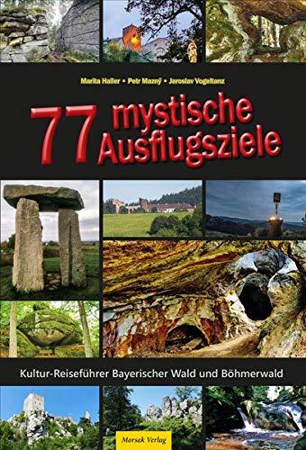 77 mystische Ausflugsziele