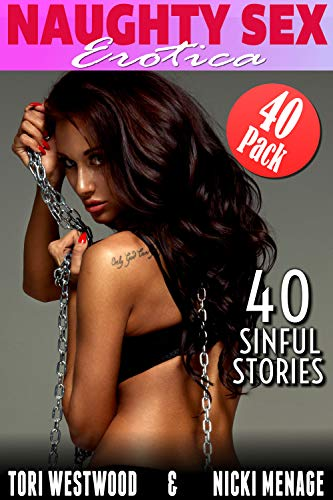 Naughty Sex - Erotica 40-Pack - 40 Sinful Stories (English Edition)