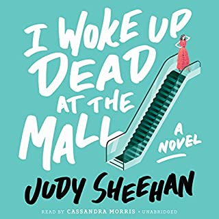 I Woke Up Dead at the Mall audiobook cover art