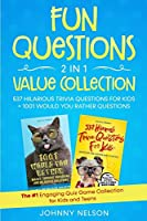 Fun Questions 2 in 1 Value Collection: The #1 Engaging Quiz Game Collection for Kids, Teens and Adults
