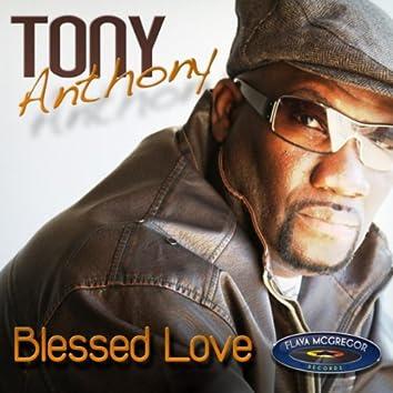 Tony Anthony - Blessed love Ep