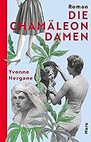 Die Chamaeleondamen: Roman