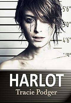 Harlot by [Tracie Podger, Karen Hrdlicka]
