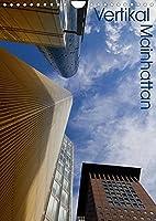 Mainhattan - Vertikal (Wandkalender 2022 DIN A4 hoch): Hochhaeuser aus Frankfurt am Main im vertikalen Format (Monatskalender, 14 Seiten )