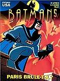 Batman, tome 5 - Paris brûle-t-il ?