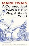 A Connecticut Yankee in King Arthur's Court (Volume 4) (Mark Twain Library)