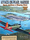 Attack on Pearl Harbor: Japan Awakens a Sleeping Giant: Expanded Digital Edition (English Edition)