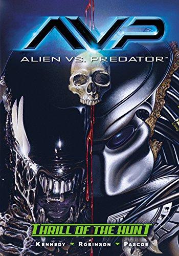 Alien vs. Predator #0: Thrill of the Hunt (Aliens vs. Predator) (English...
