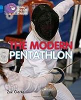 The Modern Pentathlon (Collins Big Cat Progress)