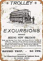 New Orleans Trolley Excursions 金属板ブリキ看板警告サイン注意サイン表示パネル情報サイン金属安全サイン