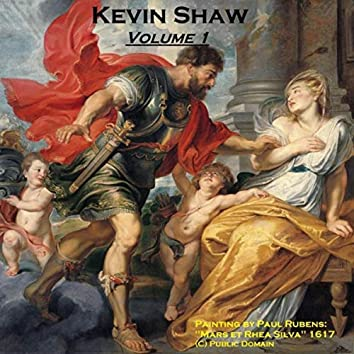 Kevin Shaw, Vol. 1