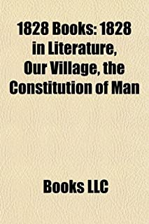 1828 Books (Study Guide): 1828 Novels, the Fair Maid of Perth, the Lustful Turk, 1828 in Literature, Our Village