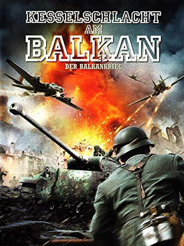 Kesselschlacht am Balkan - Der Balkankrieg