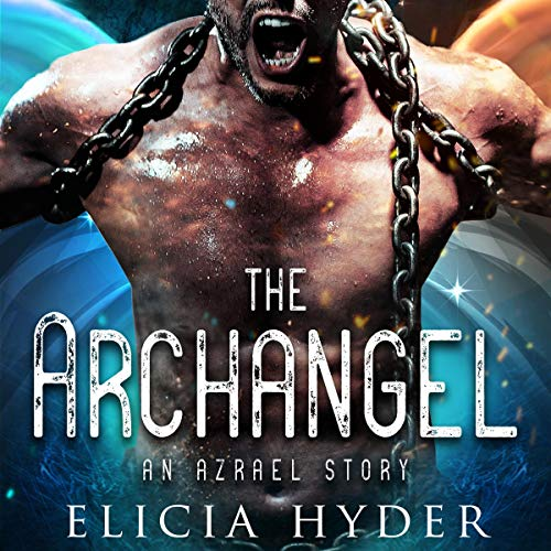 The Archangel: An Azrael Story cover art