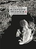 Manifeste incertain - Tome 2