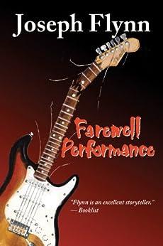 Farewell Performance by [Joseph Flynn]