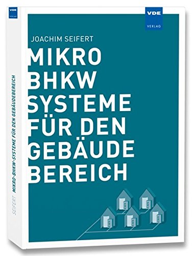Mikro-BHKW-Systeme für den Gebäudebereich