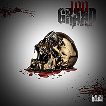 100 Grand (feat. Loso Loaded)