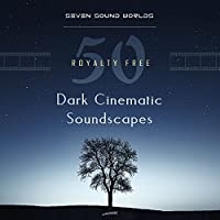 50 Royalty Free Dark Cinematic Soundscapes MP3 Albums for Free
