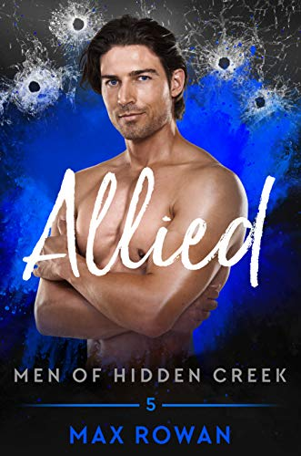 Allied (Men of Hidden Creek Season 2 Book 5)