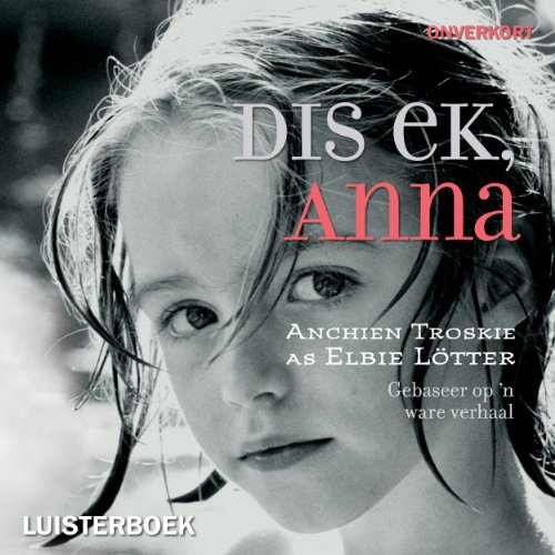 Dis ek, Anna [It's Me, Anna] audiobook cover art
