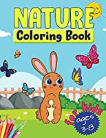 Nature Coloring Book For Kids: Relaxing Nature's Beauty Coloring Book for Kids Ages 3-8 With Cute Forest Animals, Birds, Butterflies And Flowers