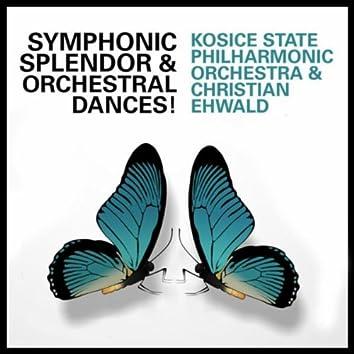 Symphonic Splendor and Orchestral Dances!