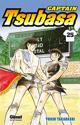Captain Tsubasa - Tome 25: Le jour du grand départ