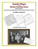 Family Maps of Henry County, Iowa